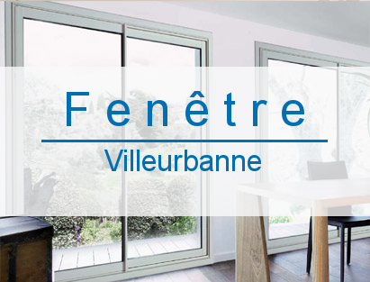 fenetre villeurbanne - Fenêtres Villeurbanne